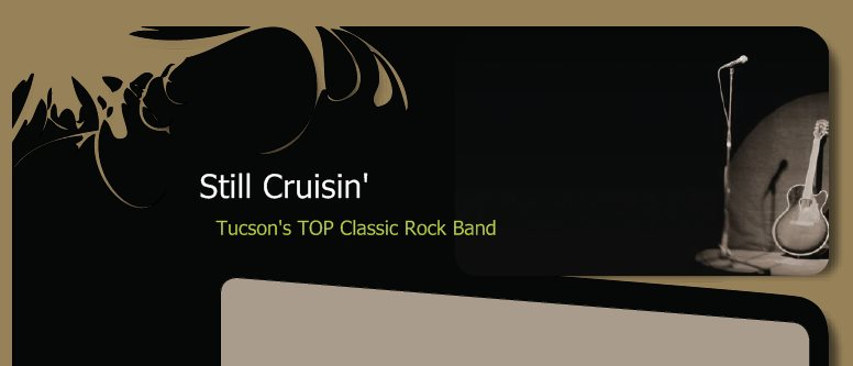 Still Cruisin' - Tucson's TOP Classic Rock Band